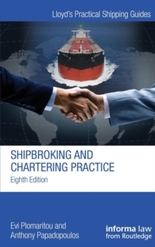 Shipbroking and Chartering Practice, Hardback Book