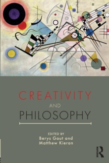 Creativity and Philosophy, Paperback Book