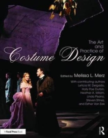 The Art and Practice of Costume Design, Paperback Book