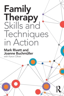 Family Therapy Skills and Techniques in Action, Paperback Book