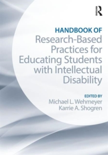 Handbook of Research-Based Practices for Educating Students with Intellectual Disability, Paperback Book