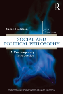 Social and Political Philosophy : A Contemporary Introduction, Paperback Book