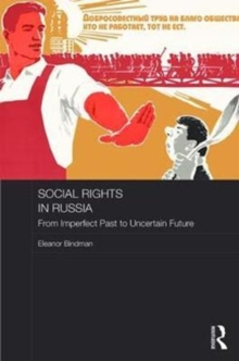 Social Rights in Russia : From Imperfect Past to Uncertain Future, Hardback Book