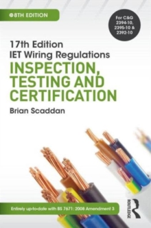 17th Edition IET Wiring Regulations: Inspection, Testing & Certification, Paperback Book