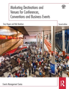 Marketing Destinations and Venues for Conferences, Conventions and Business Events, Paperback Book