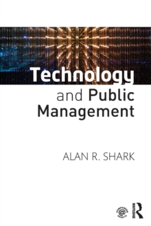 Technology and Public Management, Paperback / softback Book