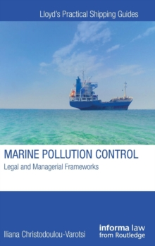 Marine Pollution Control : Legal and Managerial Frameworks, Hardback Book