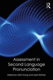 Assessment in Second Language Pronunciation, Paperback Book
