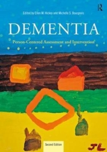 Dementia : Person-Centered Assessment and Intervention, Paperback Book