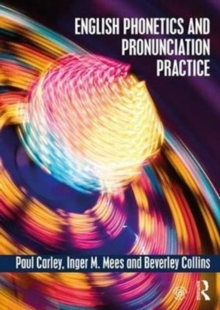 English Phonetics and Pronunciation Practice, Paperback Book