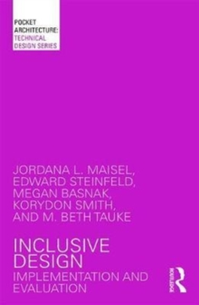 Inclusive Design : Implementation and Evaluation, Paperback Book