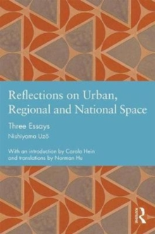 Reflections on Urban, Regional and National Space : Three Essays, Hardback Book