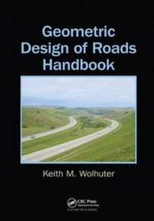 Geometric Design of Roads Handbook, Paperback Book
