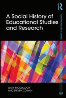 A Social History of Educational Studies and Research, Hardback Book