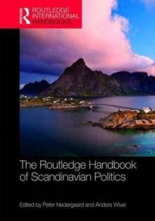 The Routledge Handbook of Scandinavian Politics, Hardback Book