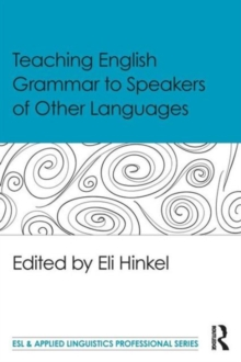 Teaching English Grammar to Speakers of Other Languages, Paperback / softback Book