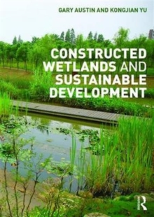 Constructed Wetlands and Sustainable Development, Paperback Book