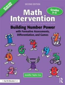 Math Intervention 3-5 : Building Number Power with Formative Assessments, Differentiation, and Games, Grades 3-5, Paperback / softback Book