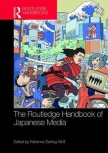 Routledge Handbook of Japanese Media, Hardback Book