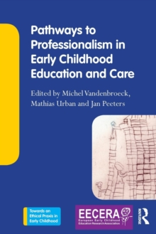 Pathways to Professionalism in Early Childhood Education and Care, Paperback Book