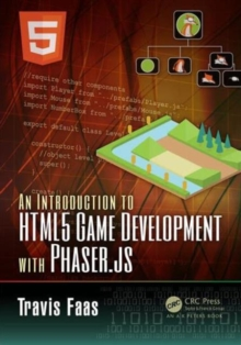 An Introduction to HTML5 Game Development with Phaser.Js, Paperback Book