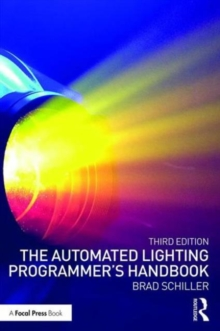 The Automated Lighting Programmer's Handbook, Paperback / softback Book