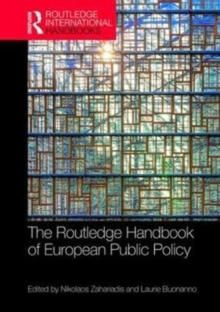 The Routledge Handbook of European Public Policy, Hardback Book