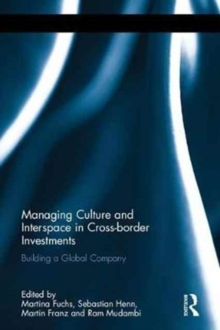Managing Culture and Interspace in Cross-Border Investments : Building a Global Company, Hardback Book