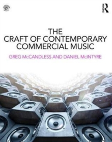 The Craft of Contemporary Commercial Music, Paperback Book