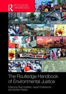 The Routledge Handbook of Environmental Justice, Hardback Book