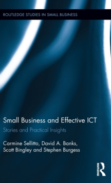 Small Businesses and Effective ICT : Stories and Practical Insights, Hardback Book