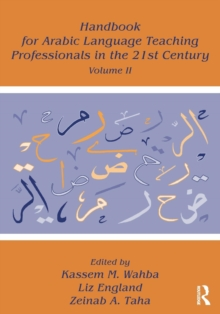 Handbook for Arabic Language Teaching Professionals in the 21st Century, Volume II, Paperback Book