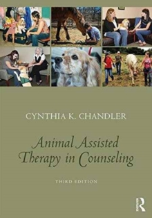 Animal-Assisted Therapy in Counseling, Paperback Book
