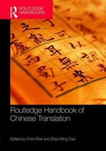 The Routledge Handbook of Chinese Translation, Hardback Book