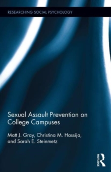 Sexual Assault Prevention on College Campuses, Hardback Book