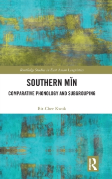 Southern Min : Comparative Phonology and Subgrouping, Hardback Book