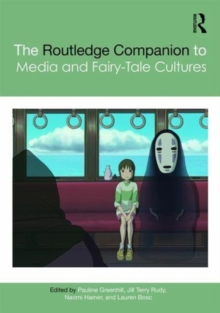 The Routledge Companion to Media and Fairy-Tale Cultures, Hardback Book