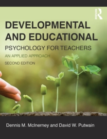 Developmental and Educational Psychology for Teachers : An Applied Approach, Paperback Book