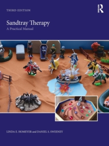 Sandtray Therapy : A Practical Manual, Paperback / softback Book
