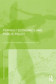 Feminist Economics and Public Policy, Paperback / softback Book