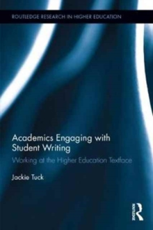 Academics Engaging with Student Writing : Working at the Higher Education Textface, Hardback Book