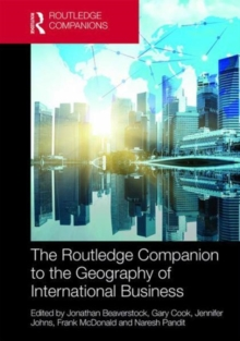The Routledge Companion to the Geography of International Business, Hardback Book