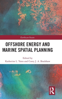 Offshore Energy and Marine Spatial Planning, Hardback Book