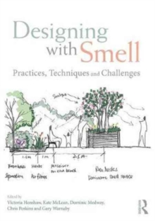 Designing with Smell : Practices, Techniques and Challenges, Paperback Book