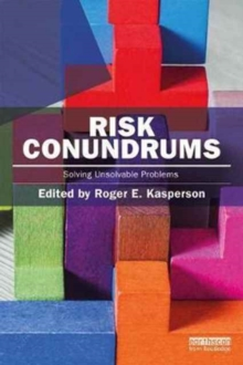 Risk Conundrums : Solving Unsolvable Problems, Paperback Book