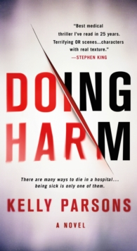 Doing Harm, Paperback Book
