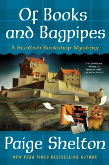 Of Books and Bagpipes : A Scottish Bookshop Mystery, Hardback Book