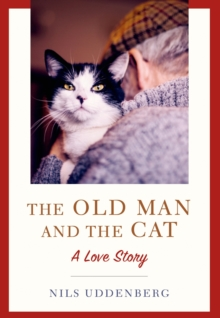The Old Man and the Cat, Hardback Book