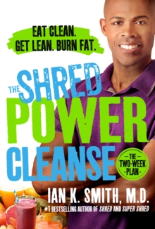 The Shred Power Cleanse, Hardback Book
