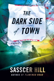 The Dark Side of Town, Hardback Book